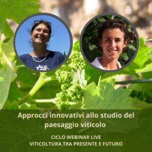 Approcci innovativi allo studio del paesaggio viticolo